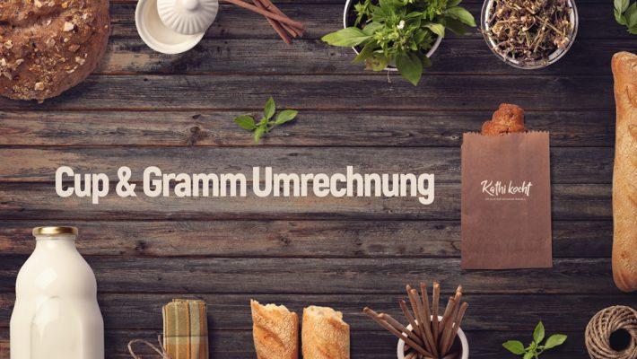 Cup&Gramm-Umrechnung